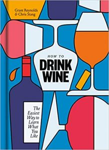 How To Drink Wine – Illustrated, May 12, 2020