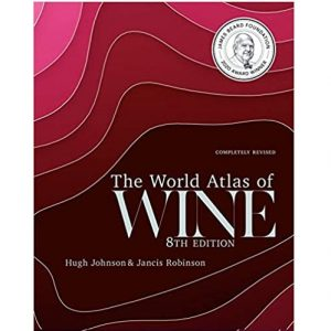 The World Atlas of Wine 8th Edition Hardcover – Illustrated, October 1, 2019
